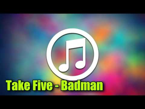 [TRAP] Take Five - Badman 1080p Full HD Free music
