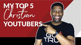 5 Christian YouTube Channels You MUST Subscribe to in 2017
