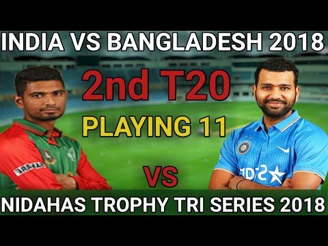 india-vs-bangladesh-2nd-t20-match-2018-playing-11-bangladesh-playing-11-vs-india-nidahas-trophy-2018