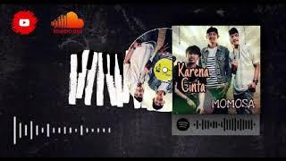 Momosa Band - Karena Cinta (Official Audio Clip)