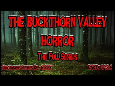 The Buckthorn Valley Horror (Full Series) | Exclusive Dogman Series By: S.Binx |