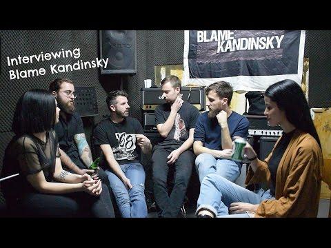 Vol.27: Συναντήσαμε τους Blame Kandinsky με αφορμή το επερχόμενο tour ''Tourettes's Syndrome 2017''