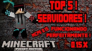 Top 5 Servidores para Minecraft PE 0.15.0/0.15.6 - Servers MCPE 0.15.X (Pocket Edition) !