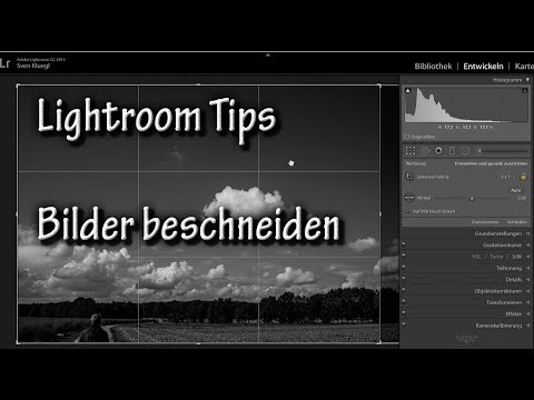 Lightroom Tips - Bilder Beschneiden