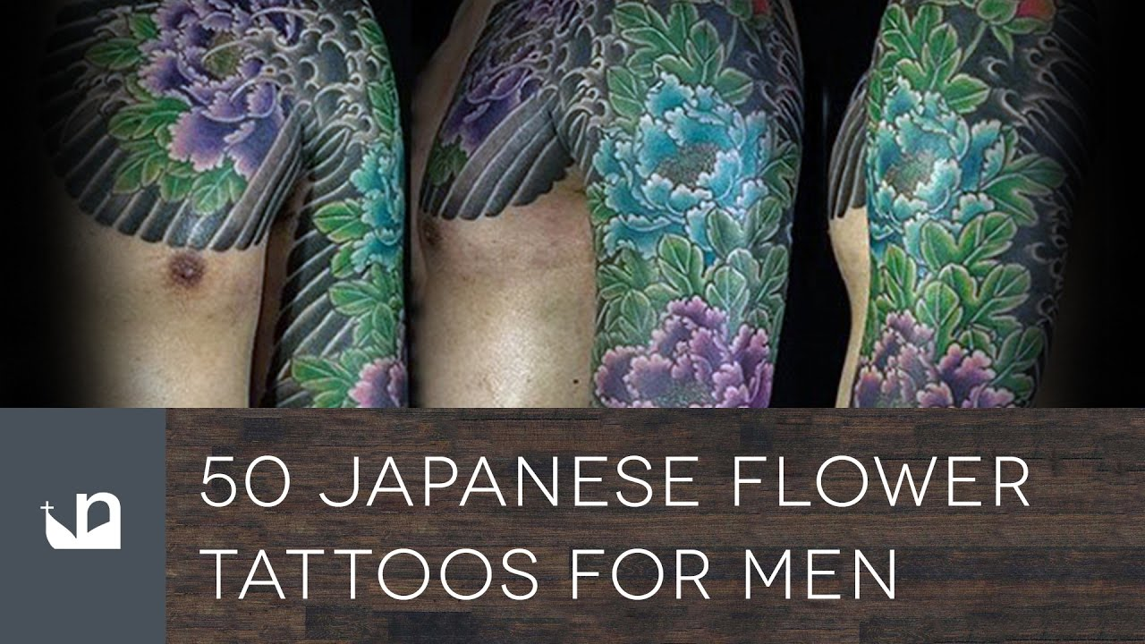 50 Japanese Flower Tattoos For Men Youtube