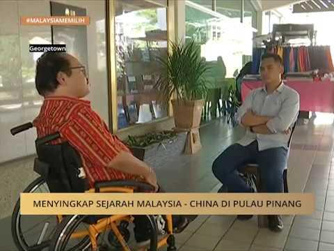 Menyingkap sejarah Malaysia - China di Pulau Pinang