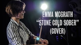 Emma McGrath - Stone Cold Sober (Paloma Faith Cover) - Ont Sofa Sensible Music Sessions