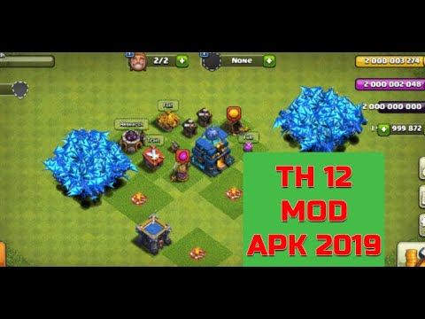 Coc Mod Version Free Download 2019 Latest Version With Town Hall 12 Clash Of Clans Mod Apk