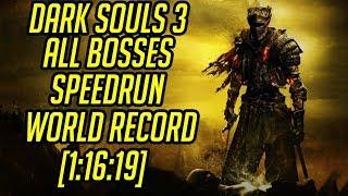 DS3 All Bosses Speedrun World Record [1:16:19]
