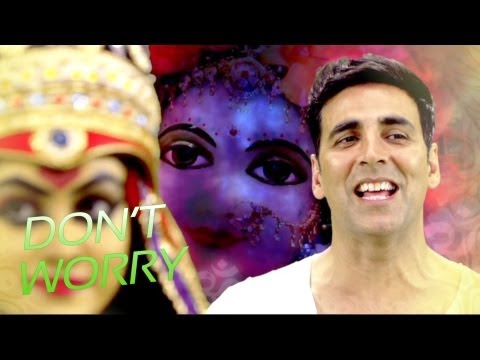 OMG!! Oh My God | Don't Worry (Hey Ram) Official Video Song | Akshay Kumar
