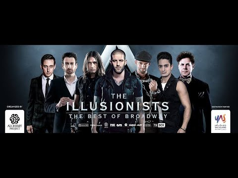 "The Illusionists ""The Best of Broadway""  UAE 2018 