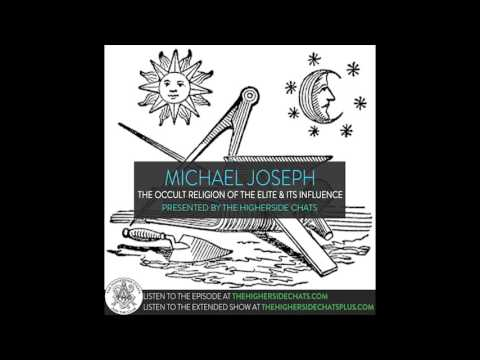 Michael Joseph | The Occult Religion of the Elite & Its Influence