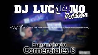 ENGANCHADO COMERCIALES 8 (2018) - Mixer Zone DJ Luc14no Antileo - V.A