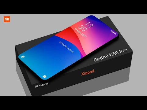 Redmi K50 Pro Release Date, Specs, Features, Camera, Price, Launch Date, Specs, First Look, Trailer