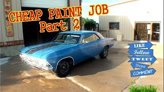 "HOW TO PAINT YOUR CAR ""CHEAP"", Using Epoxy Primer - Part 2"