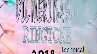 Dil meri na sune dil ki me na sunu ringtone 2018