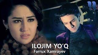 Farrux Xamrayev & Fahriddin - Ilojim yo