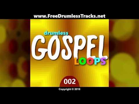 FDT Drumless Gospel Loops 002 (www.FreeDrumlessTracks.net)