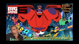 Big Hero 6: The Series First Impression/Episode Review