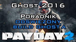 PAYDAY 2 gameplay pl - Poradnik dla pocz?tkuj?cych: Ghost 2016 - Jest ju? nowy!