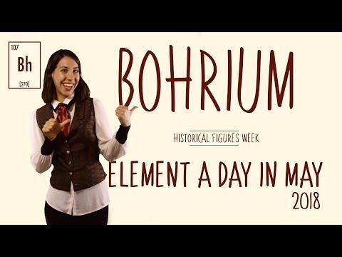 May 3rd - Bohrium - Historical Figures Week #ElementADayInMay