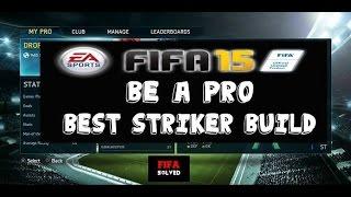 FIFA 15 Pro Clubs: Best Striker Build Tutorial