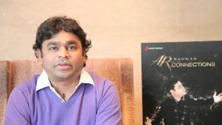 A.R. Rahman- What is 'Connections'?