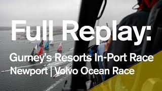 Full Replay: Gurney's Resorts In-Port Race - Newport