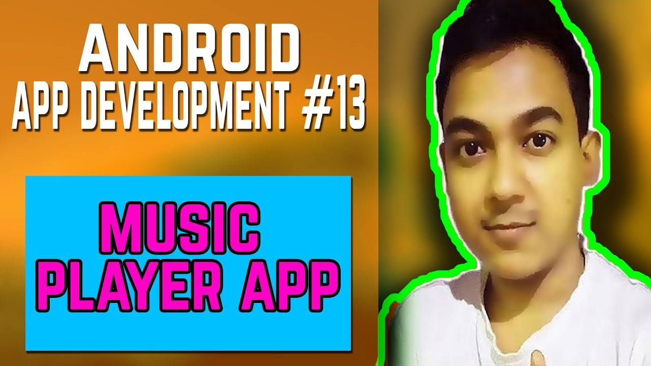 Android App Development #13 ||Music Player App Creation||