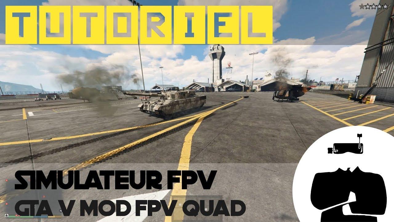 Meilleur Simulateur Drone Fpv Gratuit Gta V Mod Tutoriel