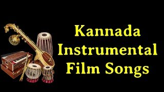 Kannada Instrumental Film Songs - Full HD 1080p - HQ Songs - World Music Day