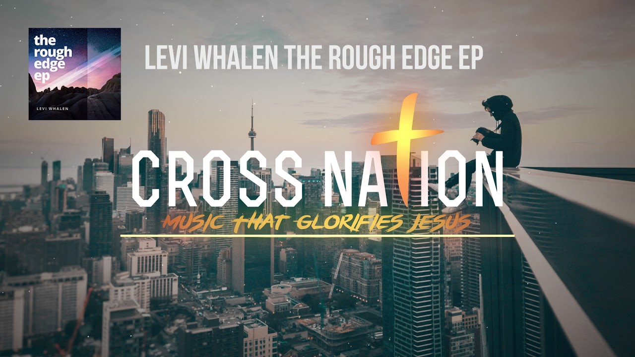 Levi Whalen - The Rough Edge  [The Rough Edge EP Track 3]