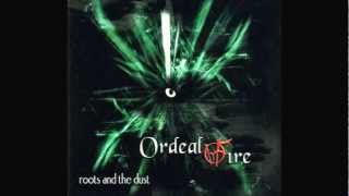 ORDEAL BY FIRE - Re-creation