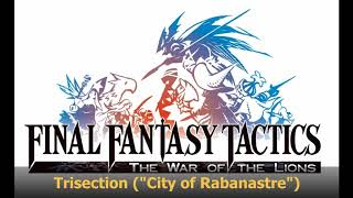 Final Fantasy Tactics: Trisection (Arrangement)