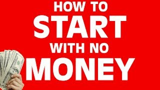 How To Start A Business With No Money (4 Steps You Can Do For Free)