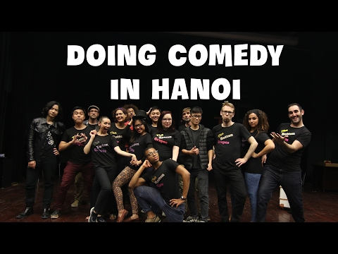 "Doing Comedy in Hanoi  ""The Big Show""