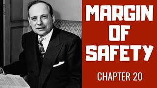 THE INTELLIGENT INVESTOR - MARGIN OF SAFETY - CHAPTER 20 SUMMARY -