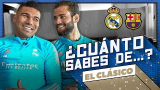 EL CLÁSICO quiz! | Casemiro vs. Nacho | Real Madrid