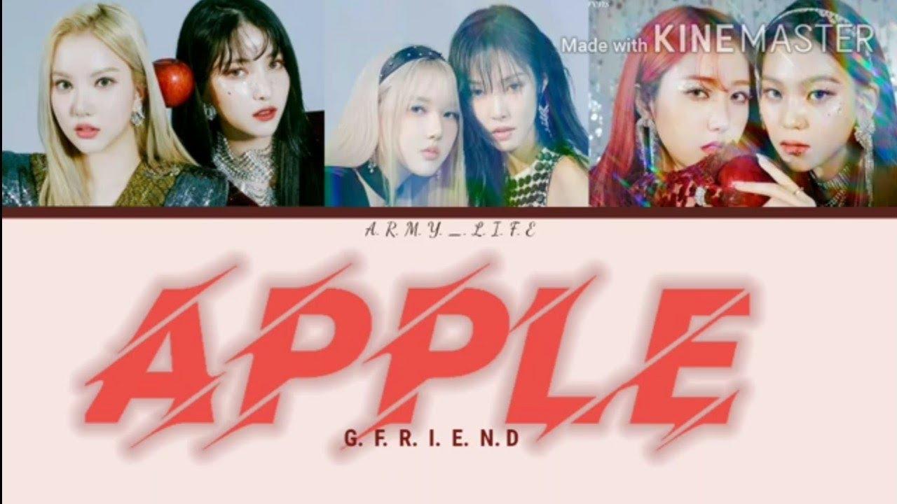 "GFRIEND - ""Apple 🍎"" - Easy Lyrics - ( Han/Rom/Eng) - YouTube"