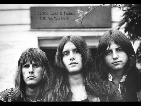 Emerson, Lake & Palmer - Still... You Turn Me On...