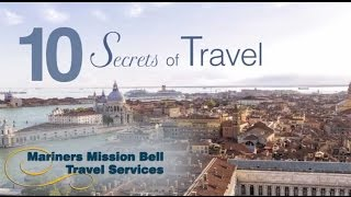 Mariners Mission Bell Travel Services 10 Secrets of Travel