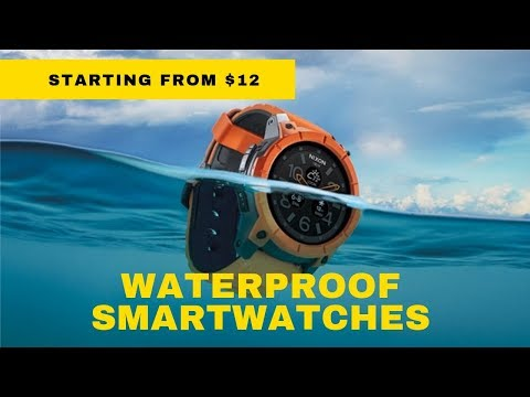 8 Best Waterproof Smartwatches in 2019 | Under $30 with IP68 Rating