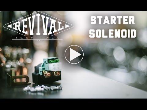 Starter Solenoid - Revival Cycles\u0027 Tech Talk (Link to new Solenoid