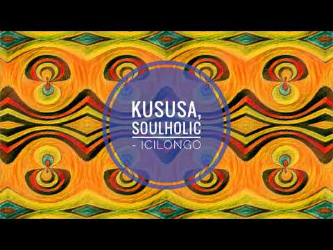 Kususa, Soulholic - Icilongo