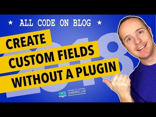 WordPress Custom Fields Tutorial Without Plugin