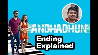 AndhaDhun ending explained in Hindi with four logical theories | AndhaDhun review