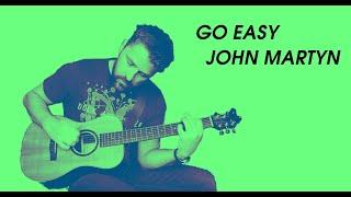 go easy john martyn cover