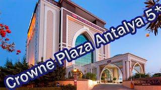 Отели Турции Crowne Plaza Antalya 5 Анталья