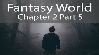 [Title[] - Fantasy World - Chapter X (Part X)