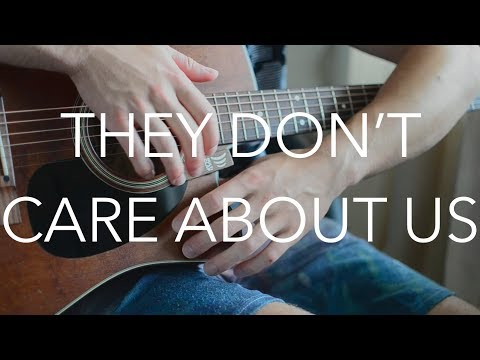 (Michael Jackson) They Don't Care About Us - Fingerstyle Guitar Cover